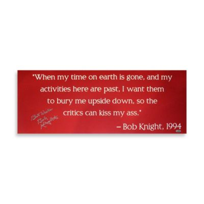 Bob Knight Autographed 29-Inch x 11-Inch Panoramic Quote