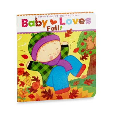 Simon and Schuster Baby Loves Fall! by Karen Katz