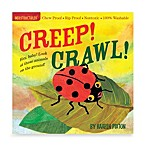 Indestructibles Creep! Crawl! Book