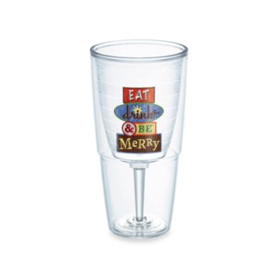 "Tervis® ""Eat, Drink, and Be Merry"" 16-Ounce Wine Goblet"