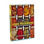 Ball® Complete Book of Home Preserving