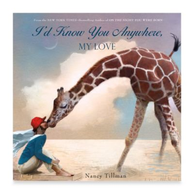 I'd Know You Anywhere, My Love Hardcover Book