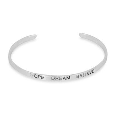 """Sterling Silver """"Hope Dream Believe"""" Cuff"""