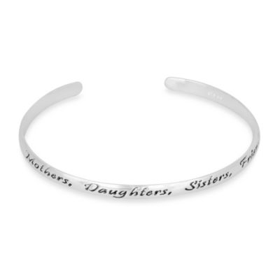Sterling Silver Inspirational Mothers Daughters Sisters Cuff Bracelet