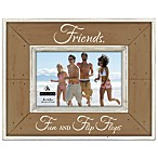 Malden® Coastal Collection 4-Inch x 6-Inch Friends Picture Frame in Brown