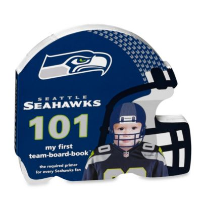 Seattle Seahawks 101: My First Team Board Book