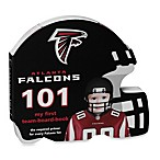 Atlanta Falcons 101: My First Team Board Book