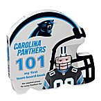 Carolina Panthers 101: My First Team Board Book