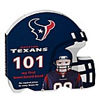 Houston Texans 101: My First Team Board Book