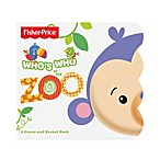 Fisher-Price® Who's Who At The Zoo Board Book