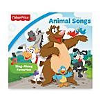 Fisher-Price® Animal Songs CD