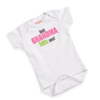 Sara Kety® Girl's But Grandma Lets Me! Size 6-12 Months Bodysuit