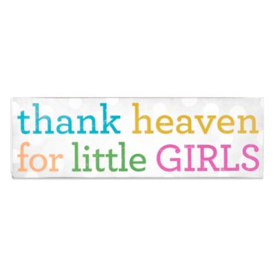 "About Face Designs ""Thank Heaven For Little Girls"" Plaque"