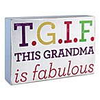 About Face Designs T.G.I.F. This Grandma is Fabulous Plaque