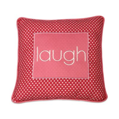 "One Grace Place Simplicity Pink ""Laugh"" Pillow"