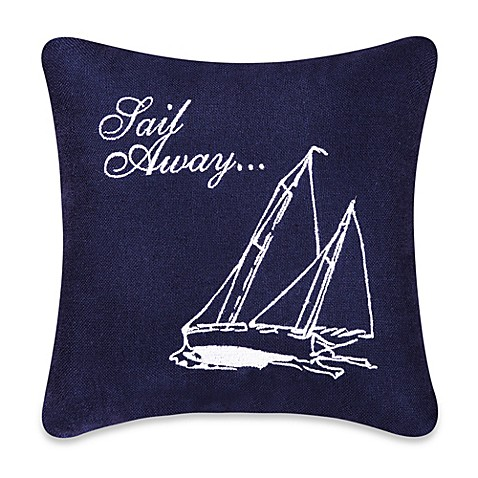 Sail Away Square Throw Pillow - Bed Bath & Beyond