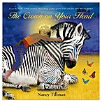 The Crown On Your Head Board Book