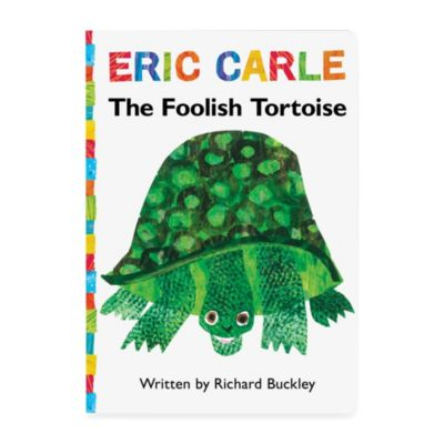 The Foolish Tortoise: Lap Edition Illustrated by Eric Carle