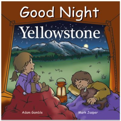 Good Night Yellowstone by Adam Gamble