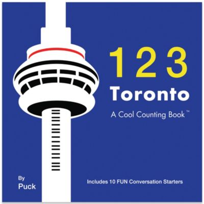 123 Toronto: A Cool Counting Book™
