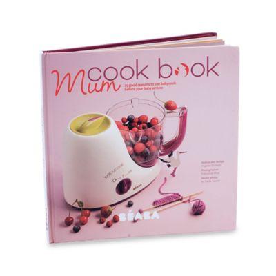 BEABA® Babycook Pro Baby Food Maker in Red > BEABA® Babycook Mum Cookbook