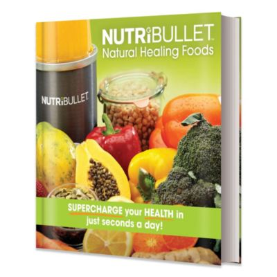 NutriBullet® Natural Healing Foods Book
