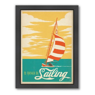 "Americanflat ""I'd Rather Be Sailing"" Digital Print Wall Art"