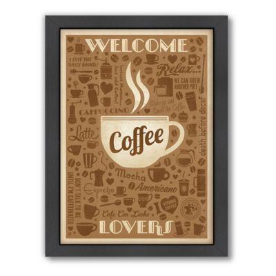 "Americanflat ""Welcome Coffee Lovers"" Digital Print Wall Art"