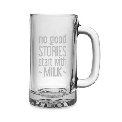 "Etched Novelty Barware ""No Good Stories Start with Milk"" Pub Beer Mug"