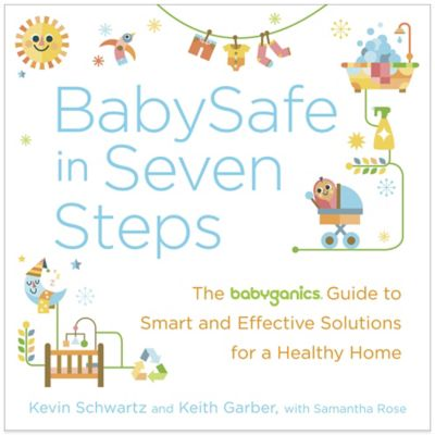 Baby Safe in Seven Steps BabyGanics Guide