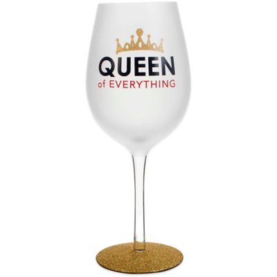 """Queen of Everything"" Wine Glass"