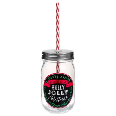 """Have a Holly Jolly Christmas"" Glass Mason Jar with Lid and Straw"