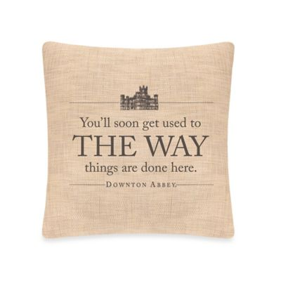 Downton Abbey® Simply Stated The Way Square Throw Pillow