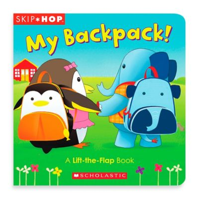 SKIP*HOP® My Backpack! A Lift-the-Flap Board Book