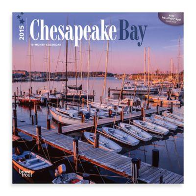 Chesapeake Bay 2015 Wall Calendar