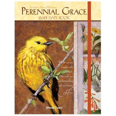 Brush Dance Perennial Grace 2015 Date Book