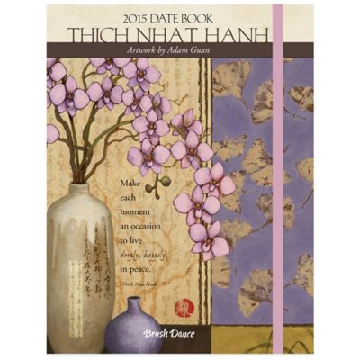 Brush Dance Thich Nhat Hanh 2015 Date Book