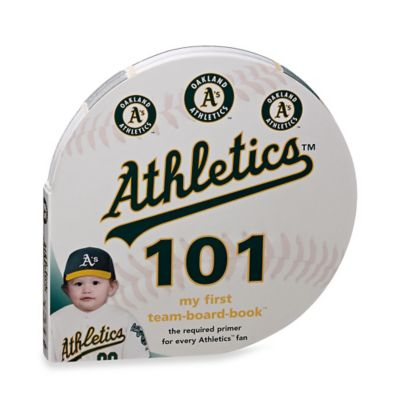MLB Oakland Athletics 101: My First Team-Board-Book™
