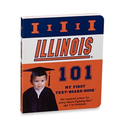 University of Illinois 101: My First Text-Board-Book™