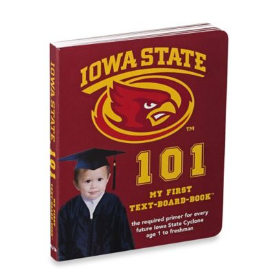 Iowa State University 101: My First Text-Board-Book™