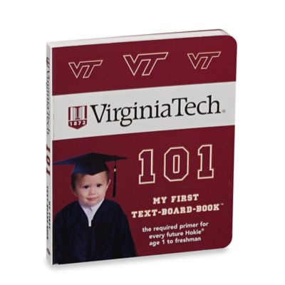 Virginia Tech 101: My First Text-Board-Book™