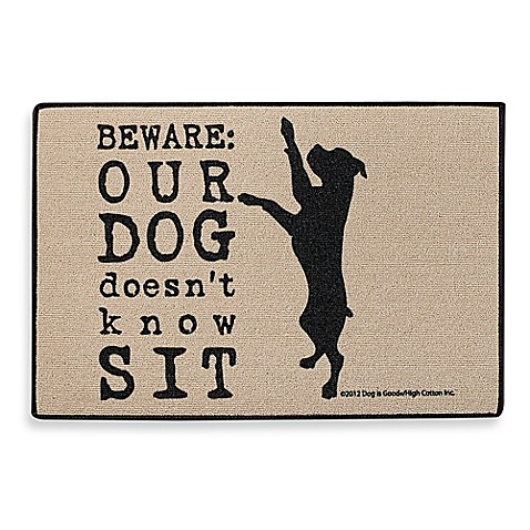 Dog Doesn T Know Sit Door Mat Bed Bath Amp Beyond