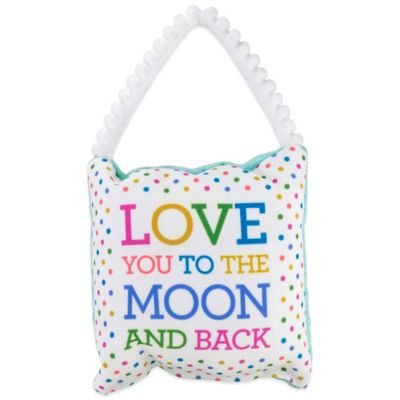 "About Face Designs ""Love You To The Moon and Back"" Baby Pillow"