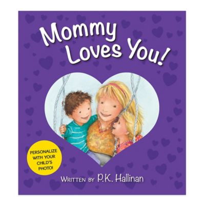 "Mommy Loves You!"" Board Book"