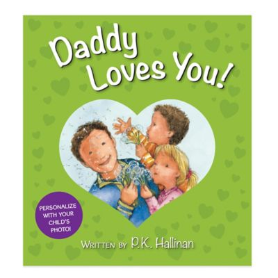 """Daddy Loves You!"" Board Book by P.K. Hallinan"