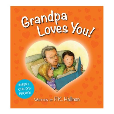 """Grandpa Loves You!"" Board Book by P.K. Hallinan"
