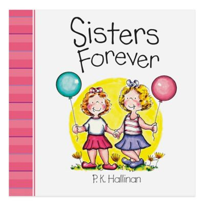 """""""Sisters Forever"""" Board Book by P.K. Hallinan"""