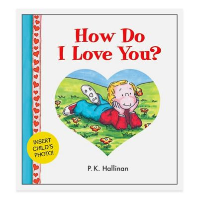 """How Do I Love You?"" 25th Anniversary Edition Board Book by P.K. Hallinan"