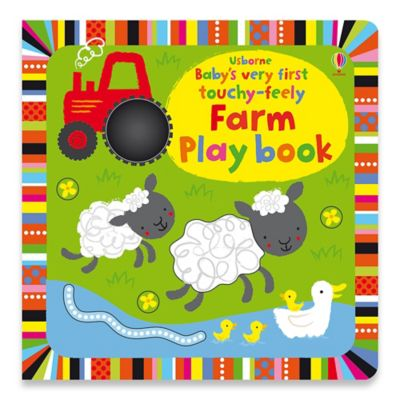 """Baby's Very First Touchy-Feely Farm"" Playbook by Stella Baggott"