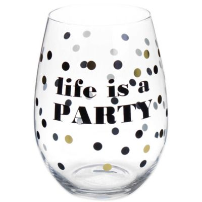 Life is a Party Stemless Wine Glass